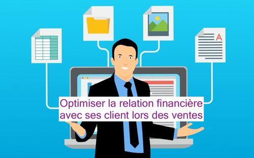 Optimiser la relation financière avec ses client lors des ventes